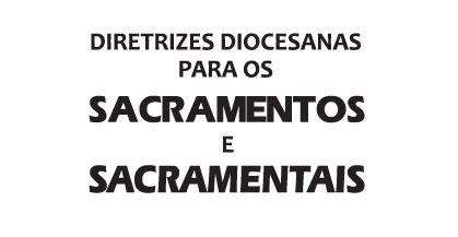 Diretrizes Sacramentais